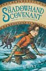 The Shadowhand Covenant by Brian Farrey (Hardback, 2013)