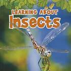 Learning about Insects by Catherine Veitch (Hardback, 2013)