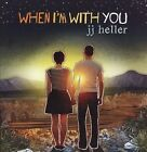 When I'm with You by JJ Heller (CD, Dec-2010, New Day)