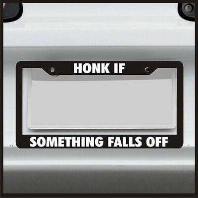 HONK IF YOU DON/'T EXIST  funny License Plate Frame