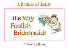 The Very Foolish Bridesmaids by Carine Mackenzie (Paperback, 2009)