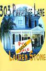 303 Paradise Lane by Postdoctoral Teaching Fellow Lauren Stone (Paperback / softback, 2000)