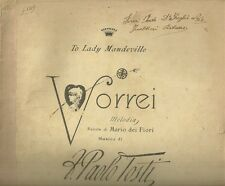 Vorrei Melodia di Paolo Tosti Spartito Antico per Canto e Pianoforte 1890 c.a
