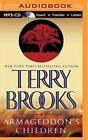 Armageddon's Children by Terry Brooks (CD-Audio, 2015)