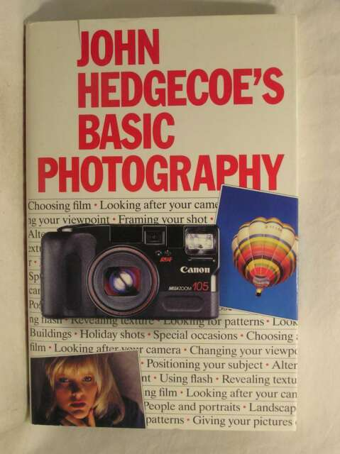 Basic Photography, John Hedgecoe's, Excellent Book