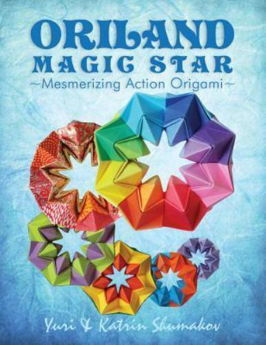 Action Origami Oriland Magic Star Mesmerizing Action Origami By