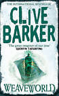 Weaveworld by Clive Barker (Paperback, 1997)