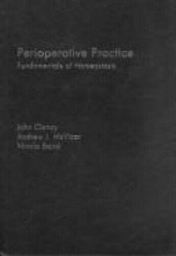 Perioperative Praxis: Grundlagen der Homeostasis von Clancy,John -exlibrary