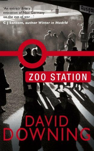 Zoo Station By David Downing. 9781905847082