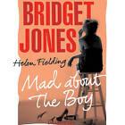 Bridget Jones: Mad About the Boy by Helen Fielding (CD-Audio, 2013)