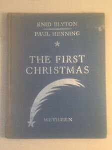 The-First-Christmas-1945-Methuen-Enid-Blyton-Paul-Henning-Collectible-Book