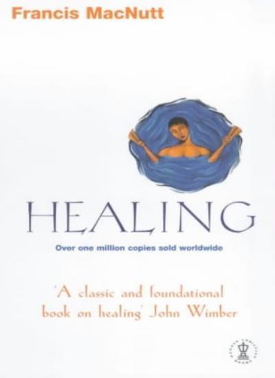 Healing (Hodder Christian paperbacks),Francis Macnutt