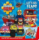 Fireman Sam: Let's Go Team! Pop-Out Play Book by Egmont Publishing UK (Novelty book, 2015)