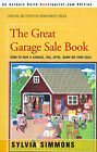 The Great Garage Sale Book: How to Run a Garage, Tag, Attic, Barn, or Yard Sale by Sylvia Simmons (Paperback / softback, 2000)