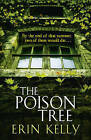The Poison Tree by Erin L. Kelly (Paperback, 2010)
