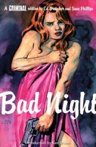 Criminal-Bad-Night-v-4-by-Sean-Phillips-Ed-Brubaker-NEW-Book-FREE-amp-FAST