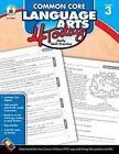 Common Core Language Arts 4 Today, Grade 3: Daily Skill Practice by Carson Dellosa Publishing Company (Paperback / softback, 2013)