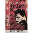 From Protest to Empowerment 9781440107689 by Kommon Knowledge Book