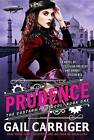 Prudence by Gail Carriger (Paperback / softback, 2016)