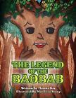 The Legend of the Baobab by Marsha Key (Paperback / softback, 2014)