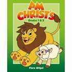 Am Christ's, Grades 1 & 2 by Flora Gilgal (Paperback / softback, 2011)