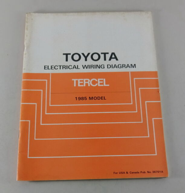 Workshop Manual Toyota Tercel Electrical Wiring Diagram For The 1985 Model