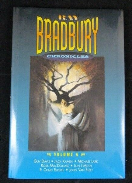 Ray Bradbury Chronicles Volume 6 Signed Autograph Hardcover Graphic Novel Book