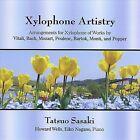 Xylophone Artistry (CD, Oct-2012, Tatsuo Sasaki)