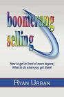 Boomerang Selling by Ryan Urban (Paperback / softback, 2008)