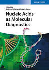 Nucleic Acids as Molecular Diagnostics by Wiley-VCH Verlag GmbH (Hardback, 2014)