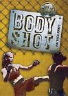 Body Shot by Patrick Jones (Hardback, 2013)