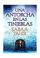 Una Antorcha En Las Tinieblas (una Llama Entre Cenizas 2) / A T... Free Shipping