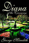 Diana of the Crossways by George Meredith (Paperback / softback, 2002)