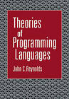 Theories of Programming Languages by John C. Reynolds (Paperback, 2009)