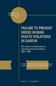 Failure-to-Prevent-Gross-Human-Rights-Violations-in-Darfur-Warnings-to-and-Res