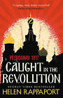 Caught in the Revolution: Petrograd, 1917 by Helen Rappaport (Paperback, 2017)