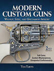 Modern Custom Guns by Tom Turpin (Hardback, 2014)