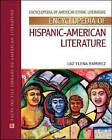 Encyclopedia of Hispanic American Literature by Luz Elena Ramirez (Hardback, 2008)
