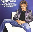 Still the Same: Great Rock Classics of Our Time by Rod Stewart (CD, Oct-2006, J Records)
