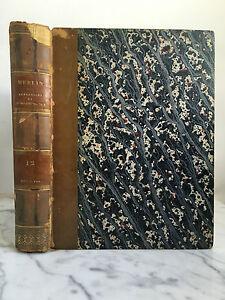 M.Merlin , Répertoire universel et raisonné de Jurisprudence Tome 12 1828