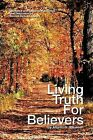 Living Truth for Believers by Atlanta G. Wilkerson by Kendall Richard Albright (Paperback / softback, 2011)