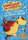 The Dinosaur that Pooped Space: Sticker Activity Book by Tom Fletcher, Dougie Poynter (Paperback, 2015)