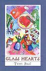 Glass Hearts by Terri Paul (Hardback, 1999)
