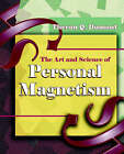 The Art and Science of Personal Magnetism (1913) by Theron Q Dumont (Paperback / softback, 2006)