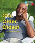 Old, Older, Oldest by Ransom Publishing (Paperback, 2015)