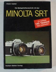 Dieter-Gabler-Die-Spiegelreflextechnik-mit-der-Minolta-SR-T-16-Auflage-B8230
