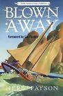 Blown Away by Herb Payson (Paperback / softback, 2015)