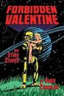 Forbidden Valentine and Other Stories: A Collection of Comics by MR Owen Coughlan (Paperback / softback, 2015)