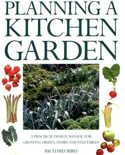 1 of 1 - New, Planning a Kitchen Garden, Bird, Richard, Book