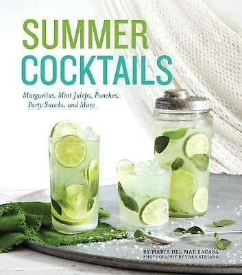 Summer Cocktails - Sacasa, Maria Del Mar (2015, HC, Photos/Recipes) Free Ship !!
